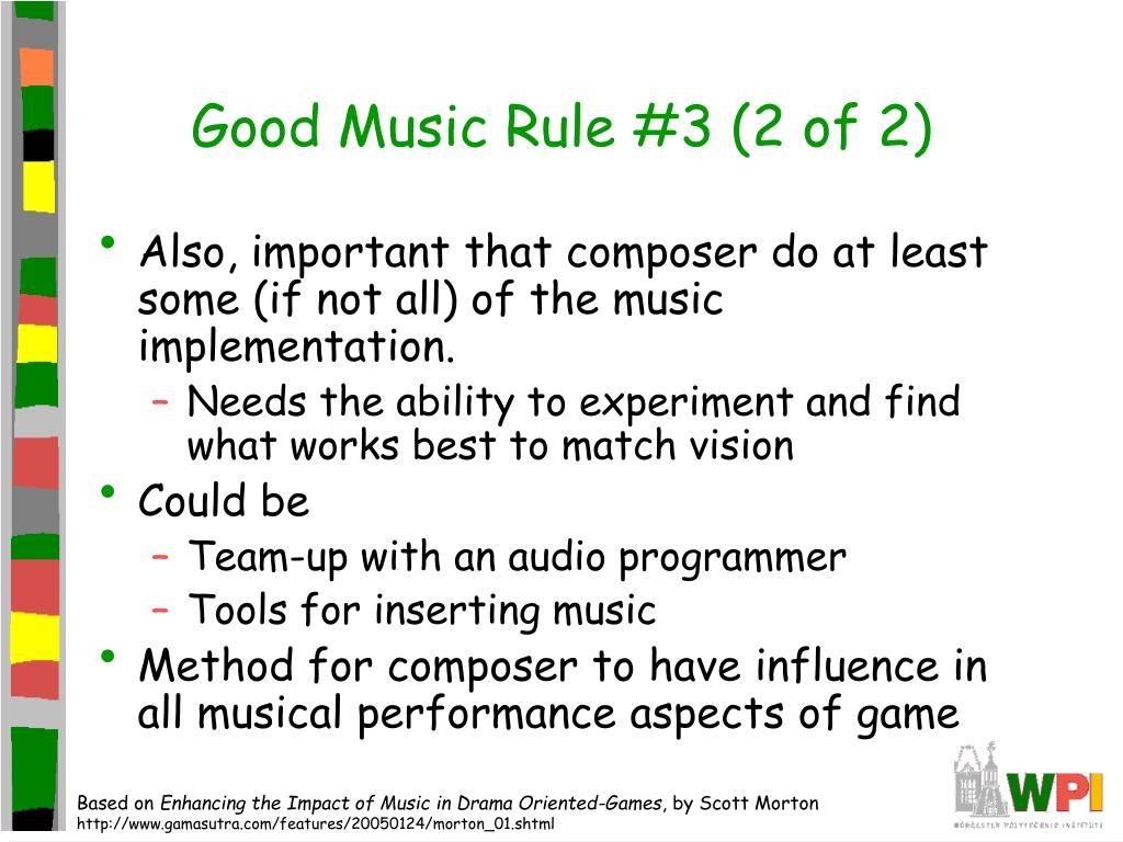 Good Music Rule #3 (2 of 2)