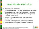 music mistake 3 3 of 3