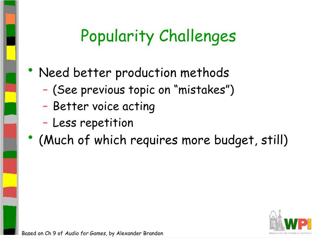 Popularity Challenges