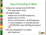typical encoding of music