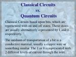 classical circuits vs quantum circuits