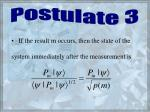 if the result m occurs then the state of the system immediately after the measurement is