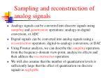 sampling and reconstruction of analog signals