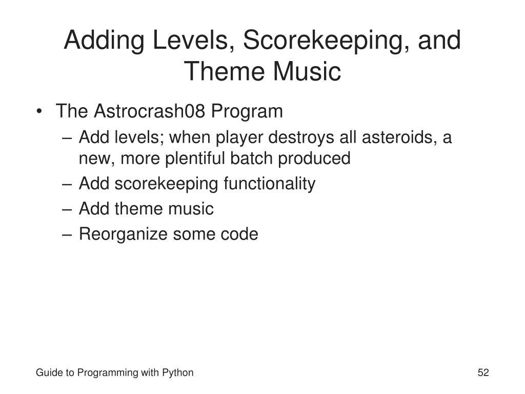 Adding Levels, Scorekeeping, and Theme Music