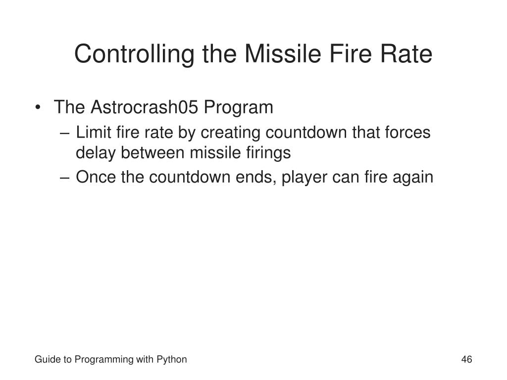 Controlling the Missile Fire Rate