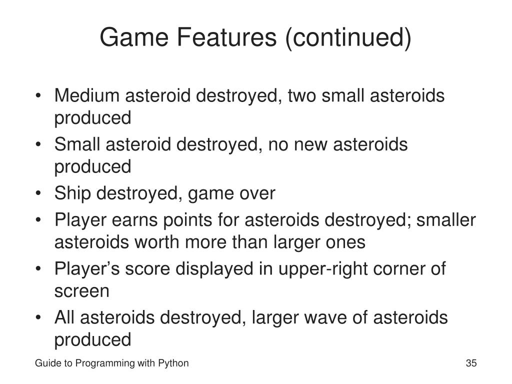 Game Features (continued)