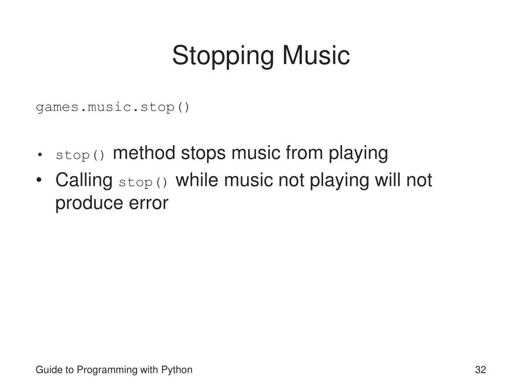 Stopping Music