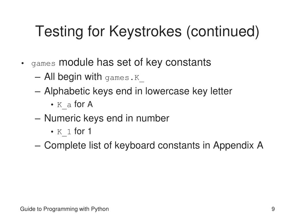 Testing for Keystrokes (continued)