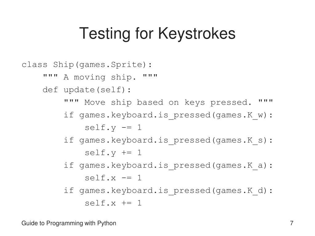 Testing for Keystrokes