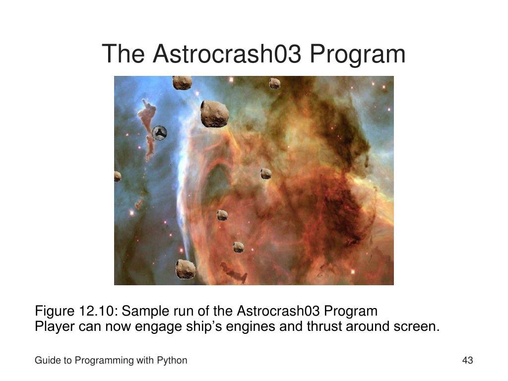 The Astrocrash03 Program