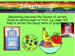 sweetening