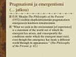 pragmatismi ja emergentismi jatkoa