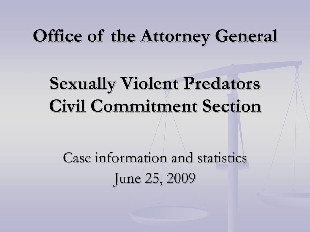office of the attorney general sexually violent predators civil commitment section l.