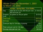 winter costs for november 1 2001 to march 14 2002
