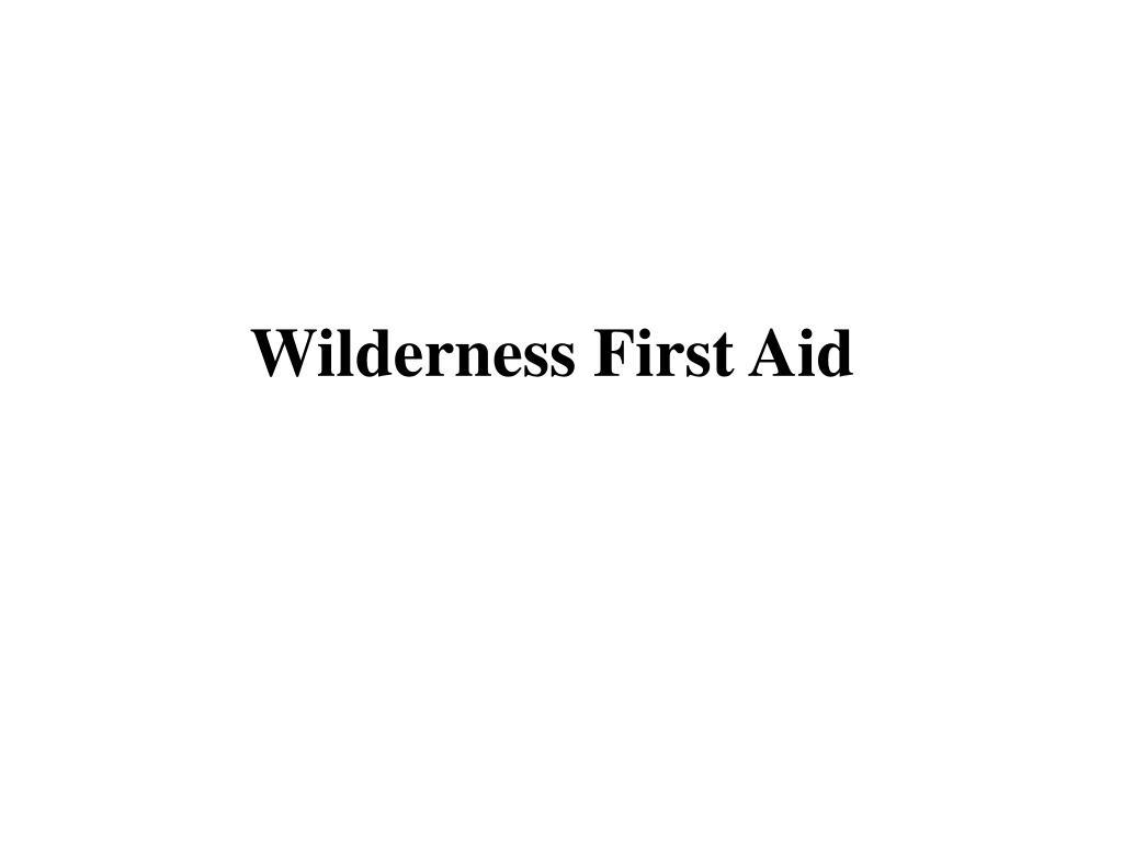 wilderness first aid l.