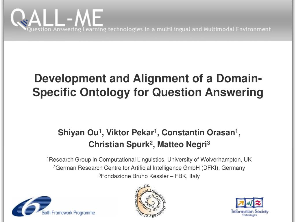 development and alignment of a domain specific ontology for question answering l.