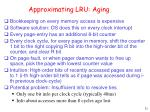 approximating lru aging