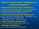 what is communicative competence in writing and speaking