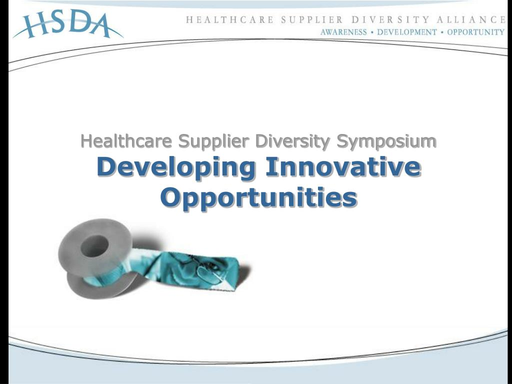 healthcare supplier diversity symposium developing innovative opportunities l.