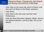 hiding the rulers changing the htm default and saving a document as a web page
