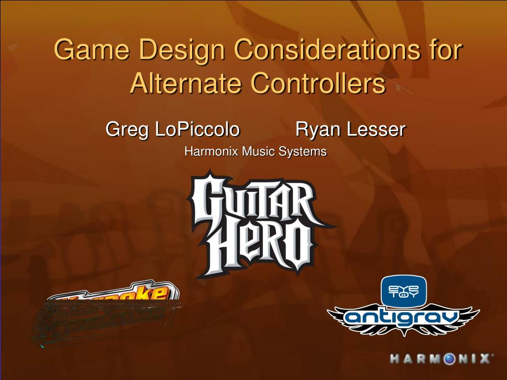 game design considerations for alternate controllers l.