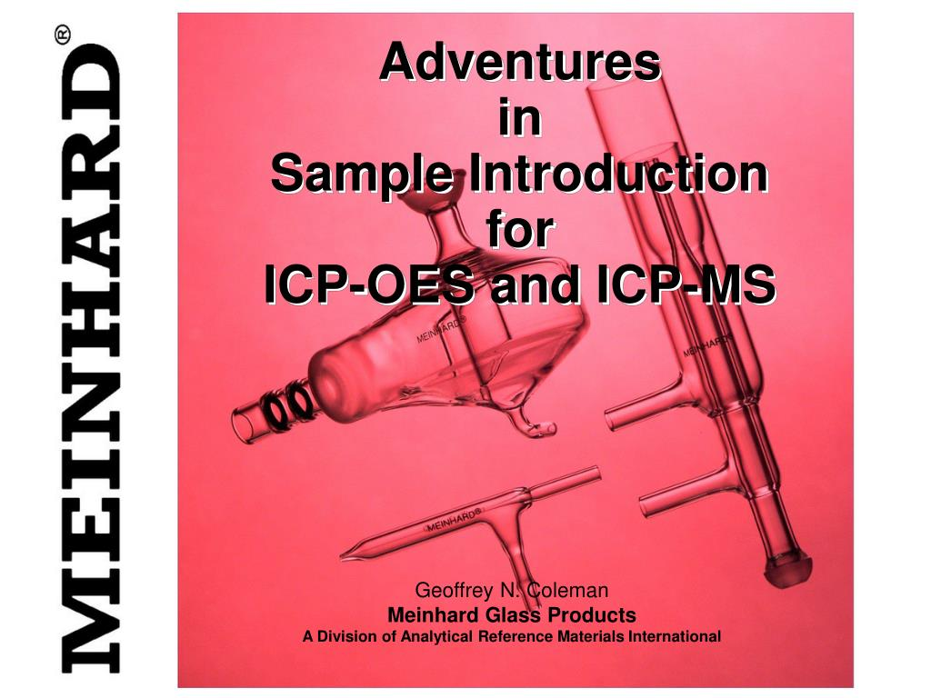 adventures in sample introduction for icp oes and icp ms l.