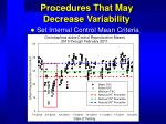 procedures that may decrease variability27