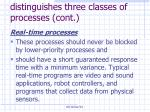 an alternative classification distinguishes three classes of processes cont10