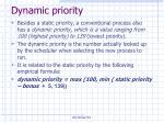 dynamic priority