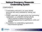 national emergency responder credentialing system12