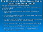 data structures and scheduling algorithm in uniprocessor system contd9