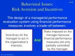 behavioral issues risk aversion and incentives