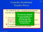 centrally established transfer prices56