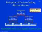 delegation of decision making decentralization