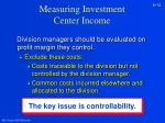 measuring investment center income