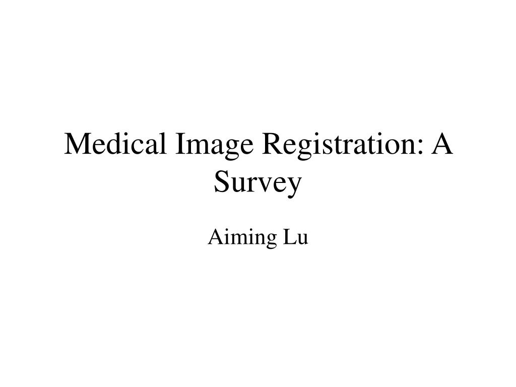 medical image registration a survey l.
