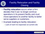 facility relocation and facility closing