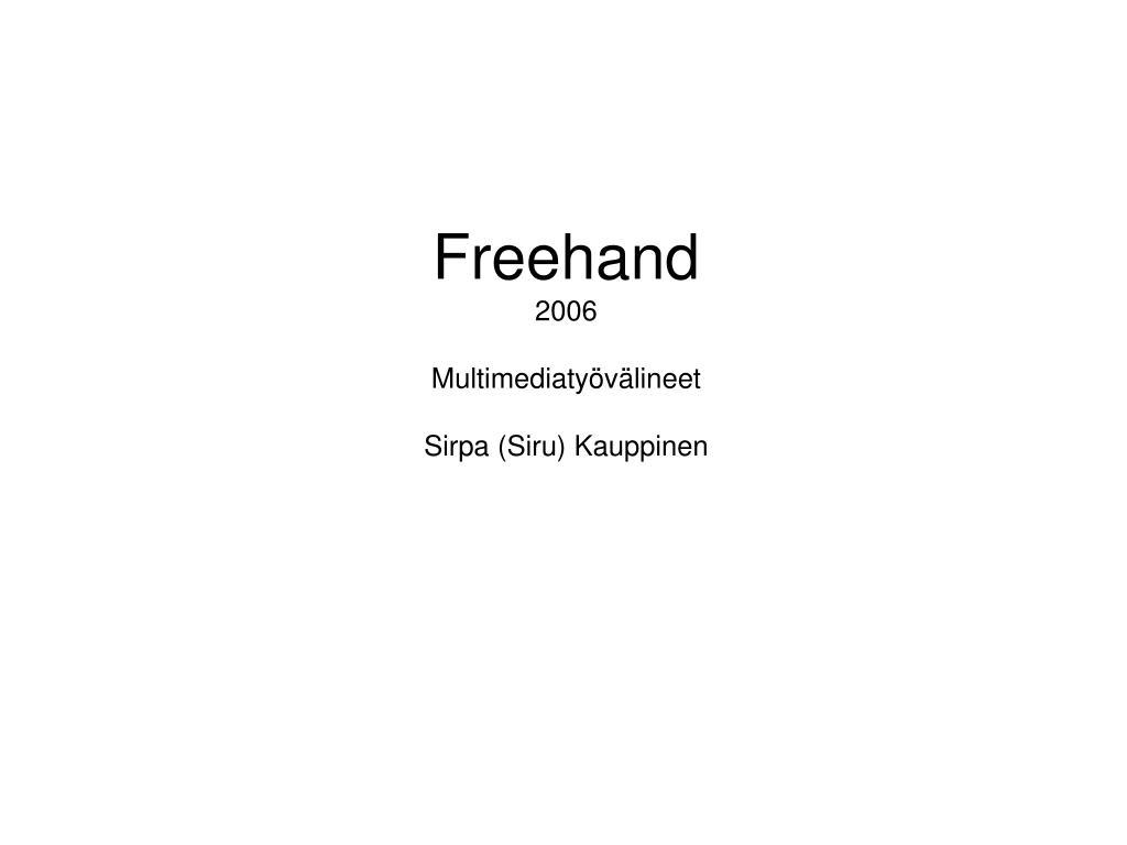 freehand 2006 multimediaty v lineet sirpa siru kauppinen l.