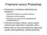 freehand versus photoshop