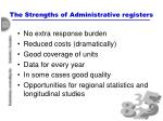 the strengths of administrative registers