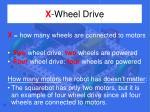 x wheel drive