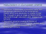naturalism in european drama
