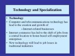 technology and specialization19