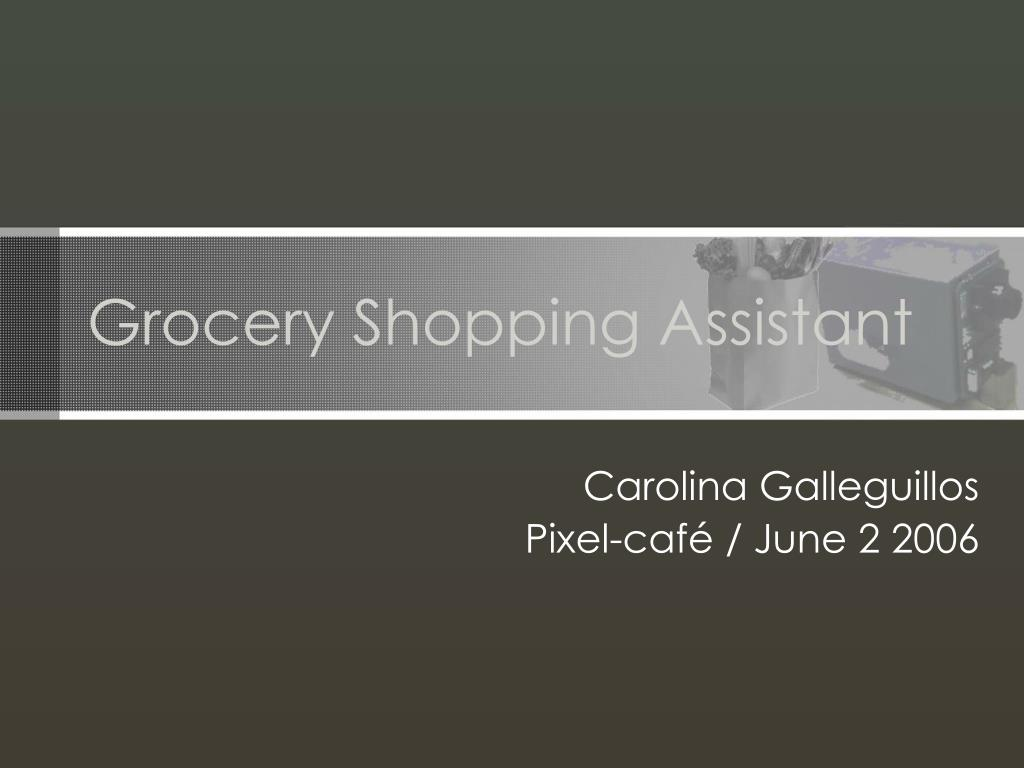 grocery shopping assistant l.