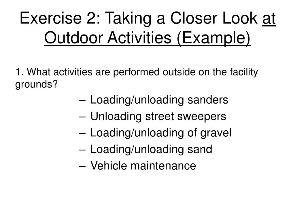 exercise 2 taking a closer look at outdoor activities example l.