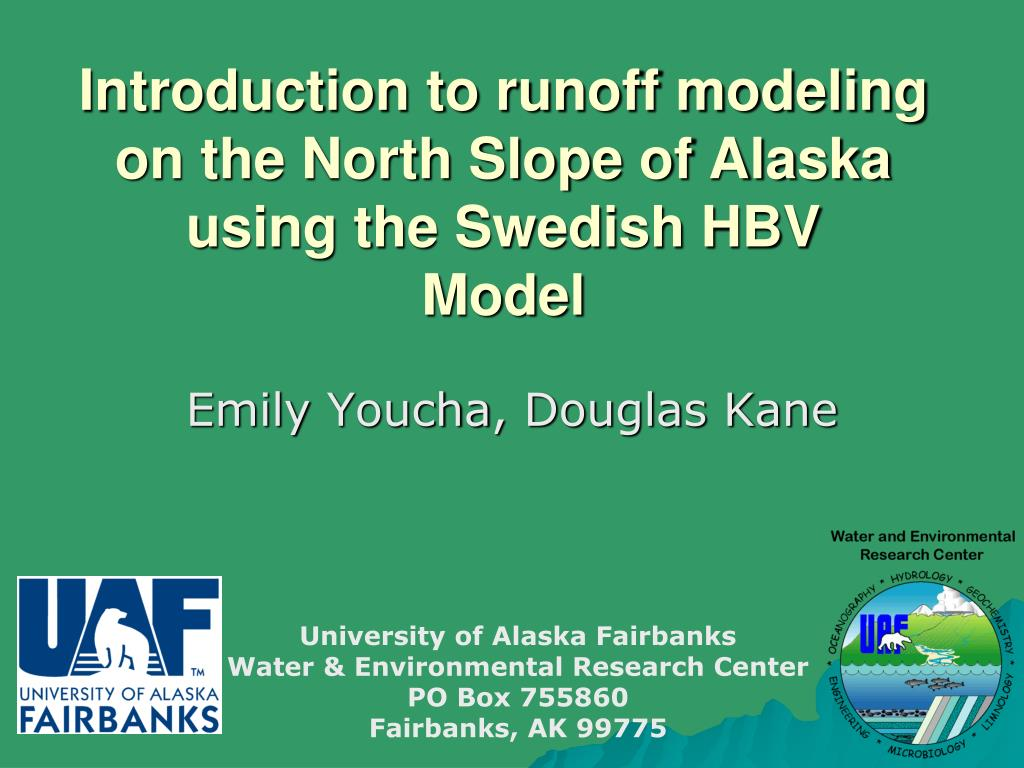 introduction to runoff modeling on the north slope of alaska using the swedish hbv model l.
