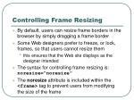 controlling frame resizing