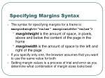 specifying margins syntax