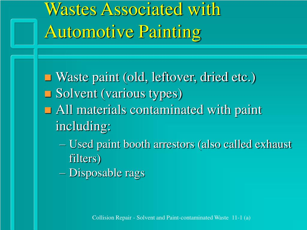 wastes associated with automotive painting l.