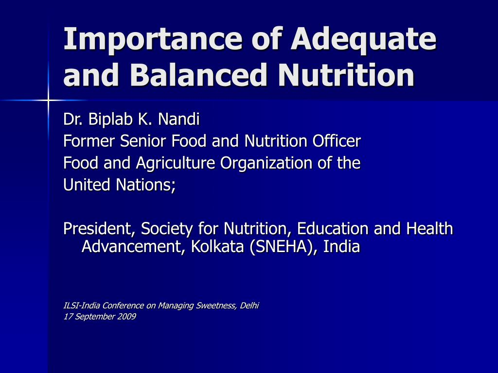 importance of adequate and balanced nutrition l.